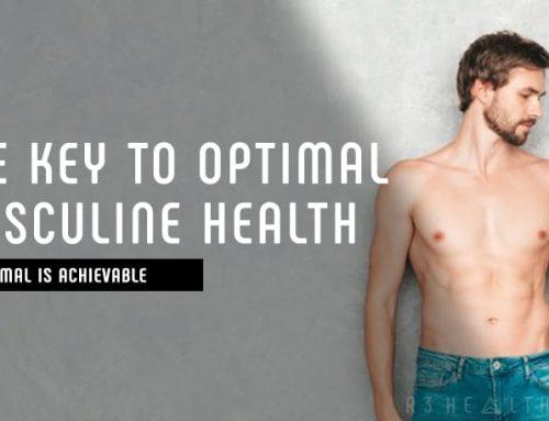 THE KEY TO OPTIMAL MASCULINE HEALTH