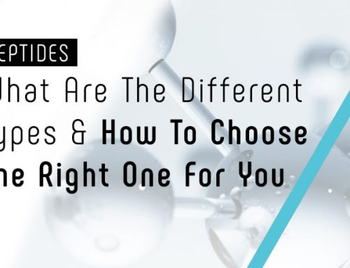 Peptides: The Different Types & Choosing The Right One For You