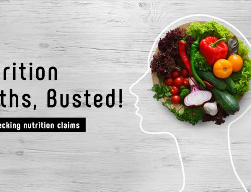 Nutrition Myths, Busted!